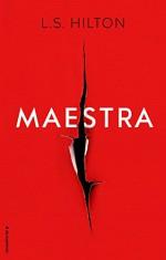 Maestra (Spanish Edition) - L. S. Hilton