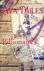 The Billionaire's Secret (Dare Valley Meets Paris, Volume 2) - Ava Miles