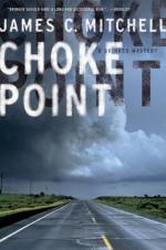 Choke Point: A Brinker Mystery (Brinker P.I.) - James Mitchell
