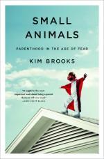Small Animals - Kim Brooks