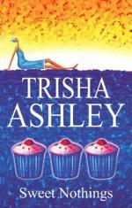 Sweet Nothings - Trisha Ashley