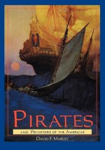 Pirates and Privateers of the Americas - David F. Marley