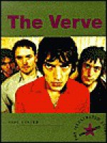 The Verve: The Illustrated Story - Paul Lester