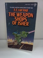 The Weapon Shops of Isher - A.E. van Vogt