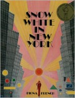 Snow White in New York - Jacob Grimm, Fiona French
