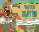 Water For One, Water For Everyone - Stephen R. Swinburne