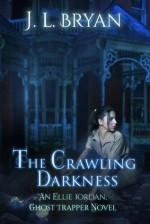 The Crawling Darkness - J.L. Bryan