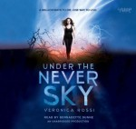 Under the Never Sky (Lib)(CD) by Rossi, Veronica(February 14, 2012) Audio CD - Veronica Rossi
