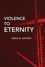 Violence to Eternity: 2 (Death and the Displacement of Beauty) - Grace M. Jantzen, Jeremy Carrette, Morny Joy