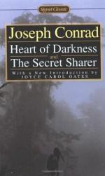 Heart of Darkness/The Secret Sharer - Joyce Carol Oates, Joseph Conrad