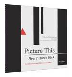 Picture This: How Pictures Work - Molly Bang