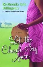 Let the Church Say Amen - ReShonda Tate Billingsley