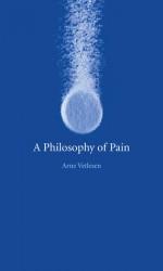 A Philosophy of Pain - Arne Vetlesen, John Irons