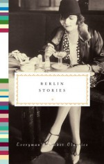 Berlin Stories - Philip Hensher