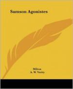 Samson Agonistes - John Milton, Arthur Wilson Verity