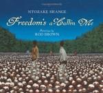 Freedom's a-Callin Me - Ntozake Shange, Rod Brown