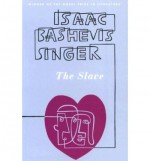 The Slave - Isaac Bashevis Singer, Cecil Hemley