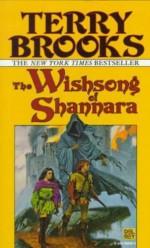 The Wishsong of Shannara - Terry Brooks