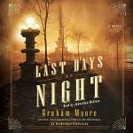 The Last Days of Night: A Novel - Deutschland Random House Audio, Graham Moore, Johnathan McClain