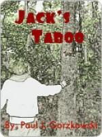 Jack's Taboo - Paul Gorzkowski