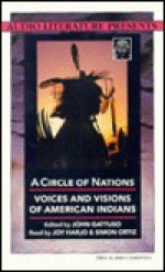 A Circle of Nations: Voices and Visions of American Indians - John Gattuso