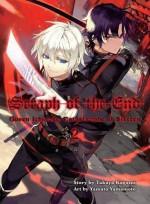 Seraph of the End, 2: Guren Ichinose: Catastrophe at Sixteen - Takaya Kagami, Yamato Yamamoto