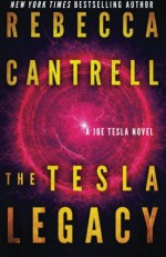 The Tesla Legacy - Rebecca Cantrell