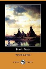 Maidu Texts (Dodo Press) - Roland B. Dixon, Franz Boas