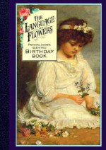 NOT A BOOK: Language of Flowers: Birthday Book - NOT A BOOK