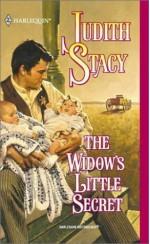 The Widow's Little Secret (Harlequin Historical Series, No 571) - Judith Stacy