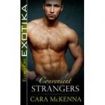 Convenient Strangers - Cara McKenna