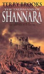 The Talismans Of Shannara - Terry Brooks