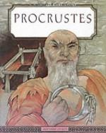 Procrustes (Monsters Of Mythology) - Bernard Evslin