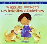 Wiggling Pockets/Los bolsillos saltarines - Pat Mora, Maribel Suárez