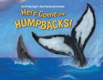 Here Come the Humpbacks - April Pulley Sayre