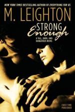Strong Enough - M. Leighton