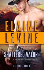 Shattered Valor: Red Team: Book 2 (Volume 2) by Levine, Elaine (2013) Paperback - Elaine Levine