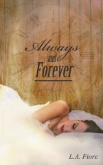 Always and Forever - L.A. Fiore