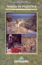 Walks in Palestine: Including the Nativity Trail - Di Taylor, Tony Howard
