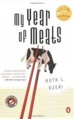 My Year of Meats (Edition unknown) by Ozeki, Ruth, Ozeki, Ruth L. [Paperback(1999£©] - Ruth Ozeki