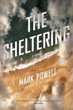 The Sheltering - Mark Powell, Pat Conroy