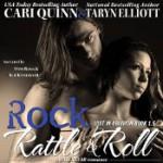 Rock, Rattle & Roll - Cari Quinn, Taryn Elliott, Kai Kennicott, Wen Ross