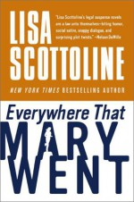 Everywhere That Mary Went - Lisa Scottoline