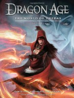 Dragon Age: The World of Thedas Volume 1 - David Gaider, Ben Gelinas, Mike Laidlaw, Dave Marshall, Various