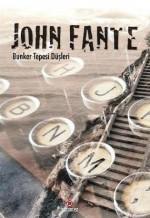 Bunker Tepesi Düşleri - John Fante, Avi Pardo