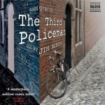The Third Policeman - Flann O'Brien, Jim Norton, Naxos AudioBooks