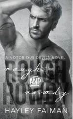 Rough and Rowdy - Hayley Faiman