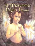 William Shakespeare's: A Midsummer Night's Dream (Shakespeare Retellings, #2) - Bruce Coville, Dennis Nolan
