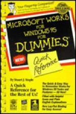 Microsoft Works Windows Dummies Quick Referende - Stuart J. Stuple, Bjoern-Erik Hartsfvang