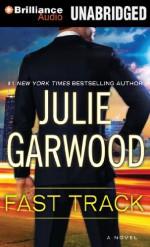 Fast Track - Julie Garwood, Tanya Eby